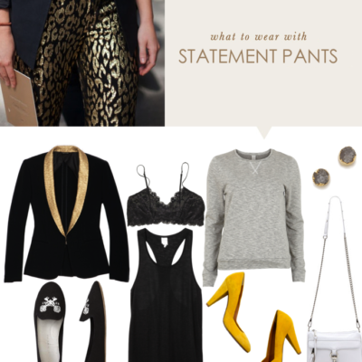 How to Wear the Statement Pant