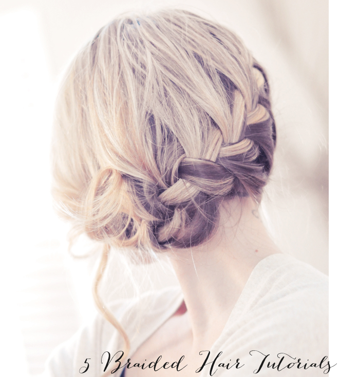 5 braided DIY hair hairstyle tutorials _ glitterinc.com