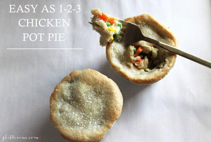 Easy as 1-2-3 Chicken Pot Pie {Recipe} - Glitter, Inc.Glitter, Inc.
