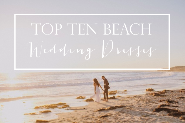 top-ten-beach-wedding-dresses