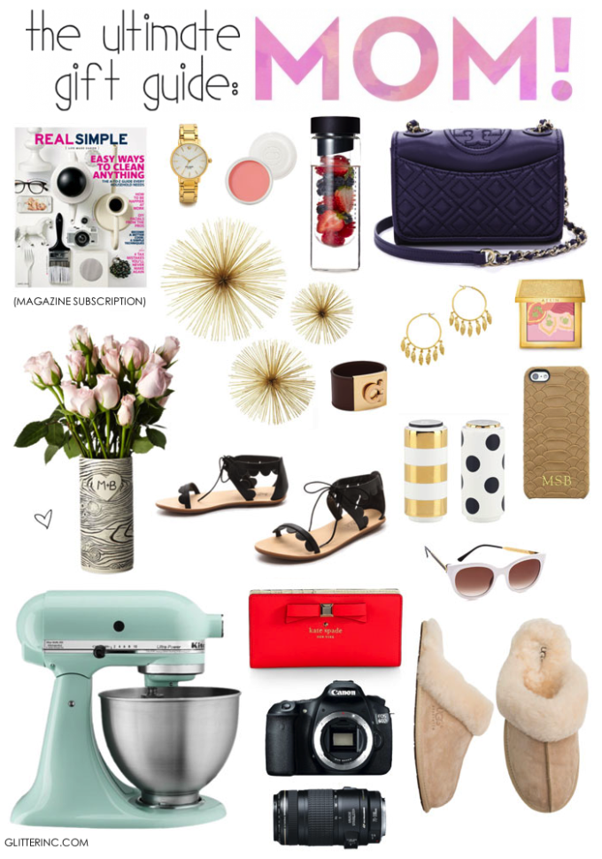 the ultimate gilft guide for mom - mother's day 2014 - glitterinc.com