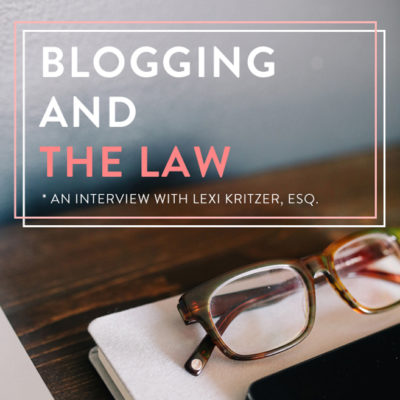 Q&A With The B Bar: Basic Legal Protections Every Blogger Should Know