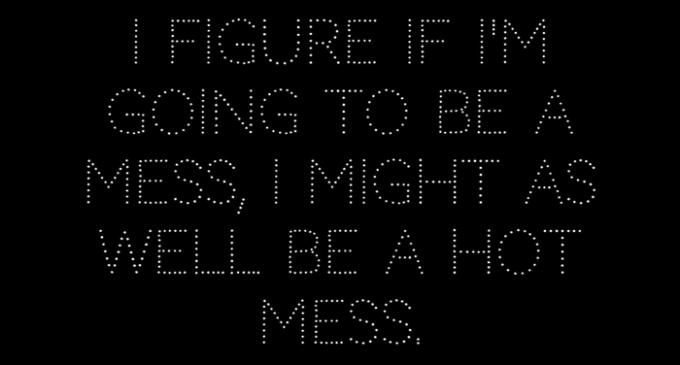 I-figure-if-I'm-going-to-be-a-mess-I-might-as-well-be-a-hot-mess---Mindy-Kaling---The-Mindy-Project---glitterinc.com