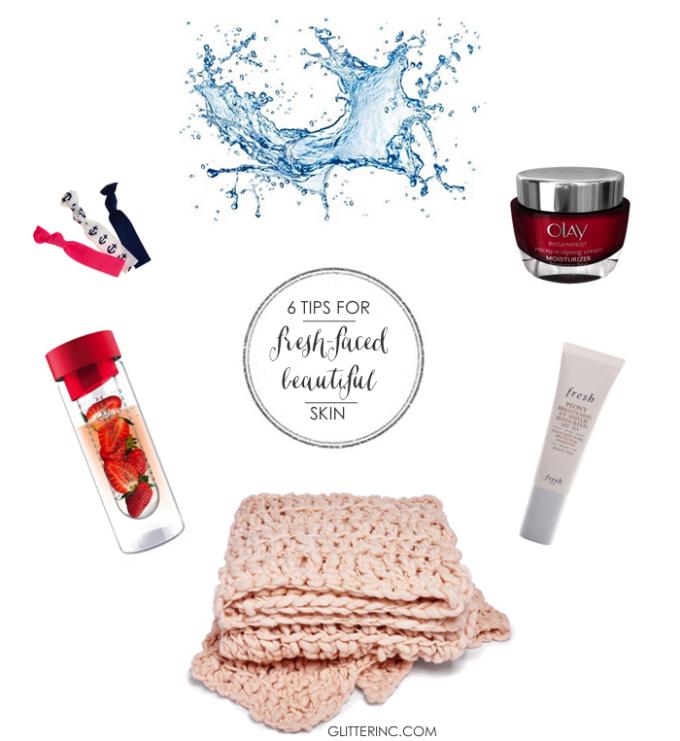 6-tips-for-fresh-face-beautiful-skin---beauty---glitterinc.com