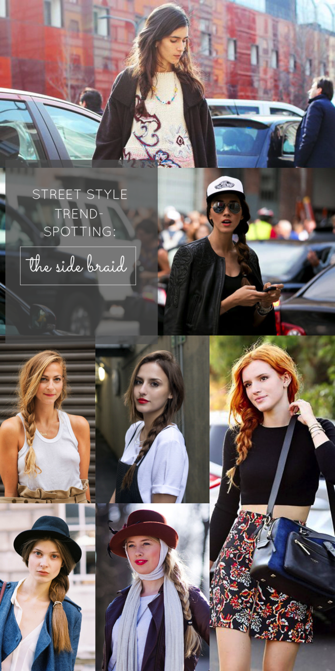 street style trend-spotting - the side braid - diy hair