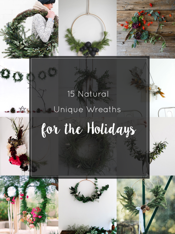 15 Natural Unique Wreaths for the Holidays and Christmas