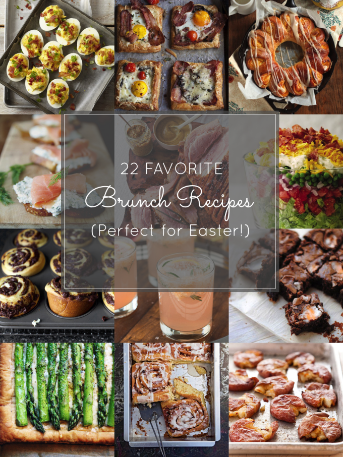 22 Favorite Brunch Recipes - Perfect for Easter!