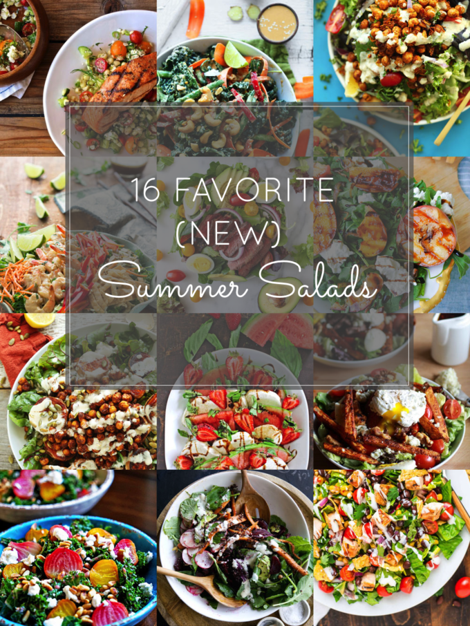 16 Favorite (NEW) Summer Salads To Try; a.k.a., recipes you'll love!