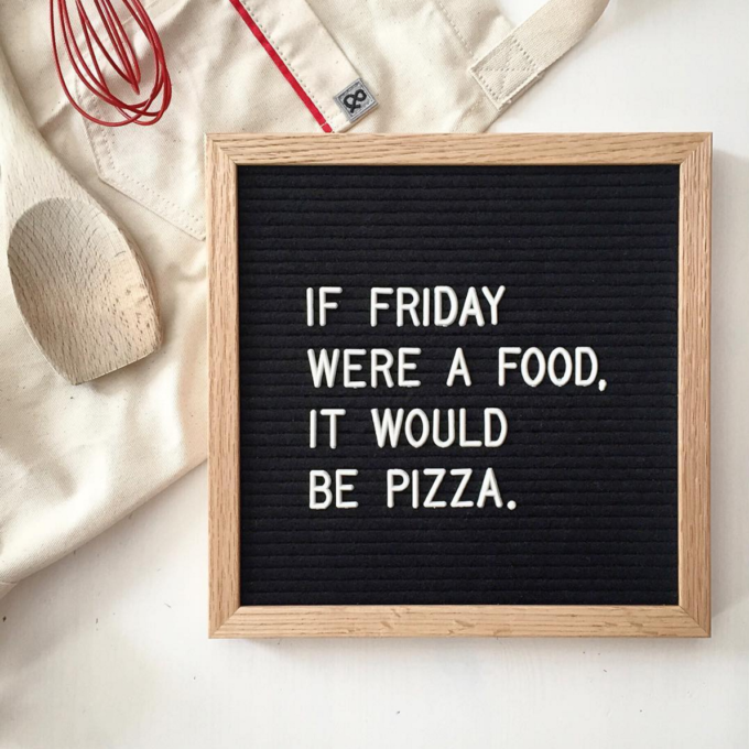 The Coolest Customizable Art: Felt Letter Boards and Black Light Boxes, plus where to buy them. (If Friday Were a Food, It Would be Pizza Felt Letterboard Sign)