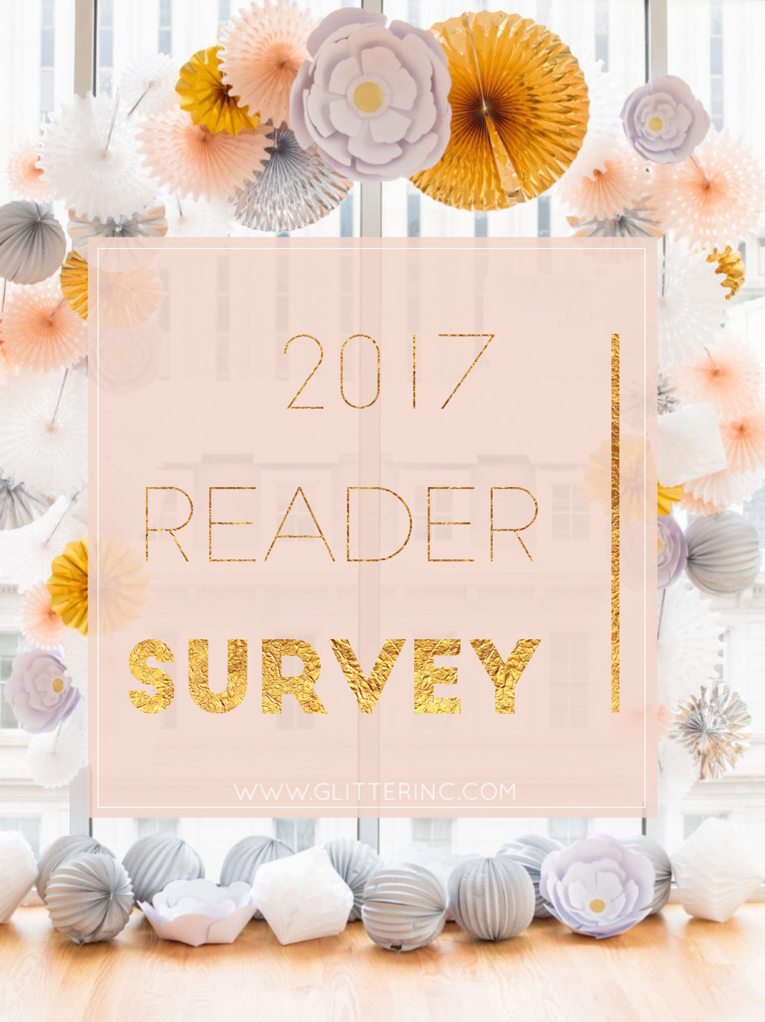 A new and improved Glitter, Inc. is in the works! Take the 2017 Reader Survey and be entered to win a $100 Nordstrom gift card. Click through for the details. | glitterinc.com | @glitterinc