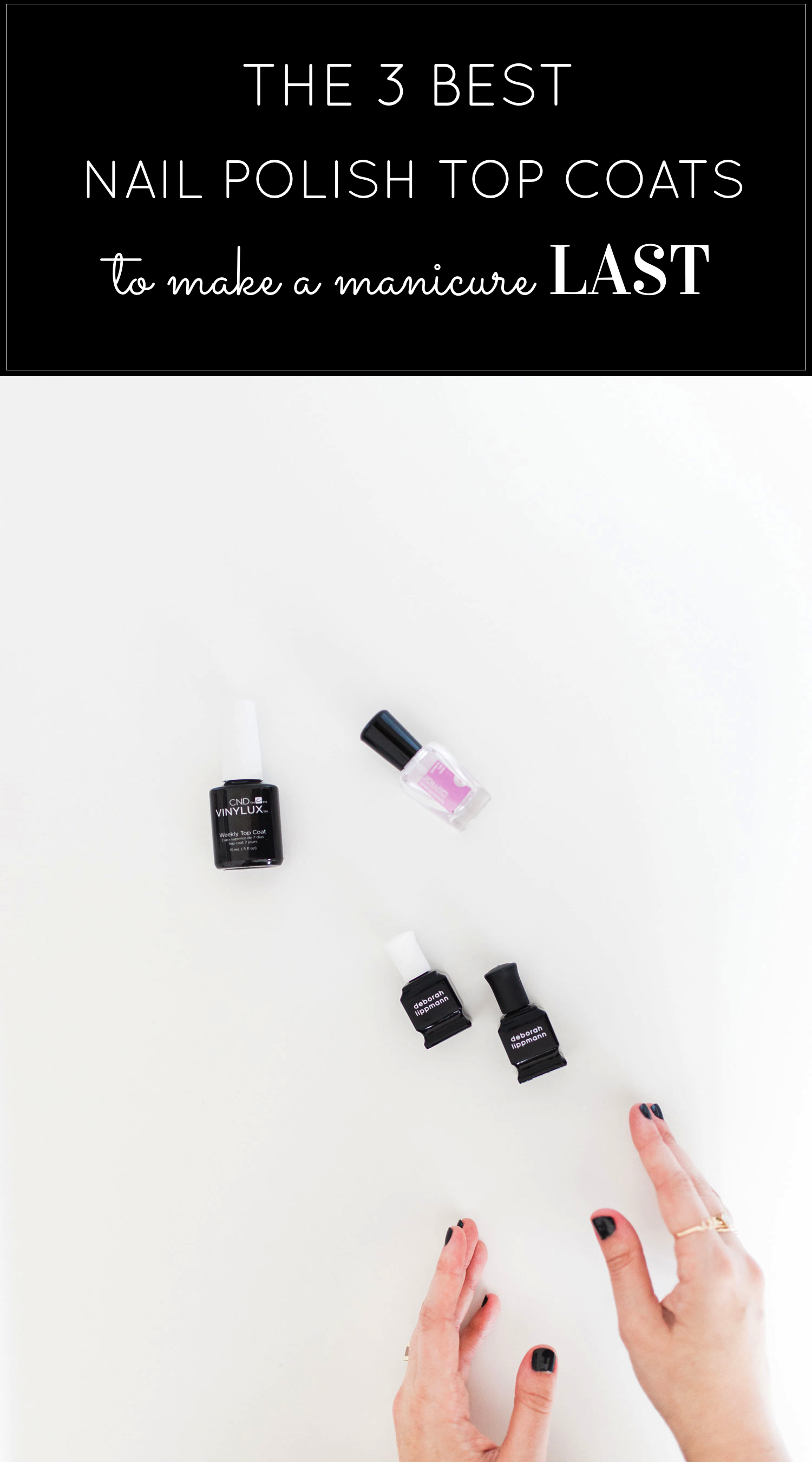 The 3 Best Nail Polish Top Coats to Make Your Manicure LAST. Click through for the details. | glitterinc.com | @glitterinc
