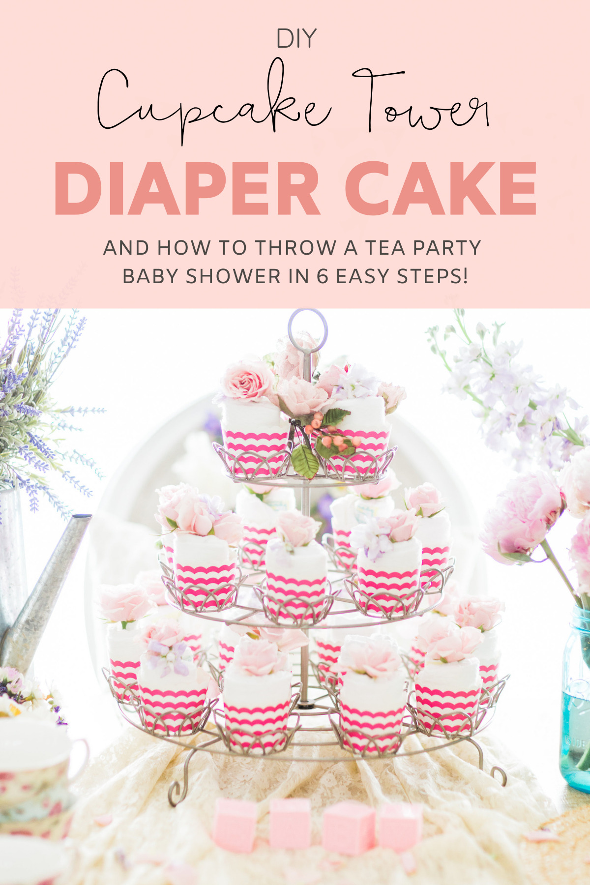 """DIY Diaper """"Cupcake Tower"""" Cake // Need inspiration for a baby shower? Why not throw the sweetest tea party baby shower? We're showing you how, in 6 easy steps. Plus, a spin on a traditional diaper cake: the diaper cupcake stand! 