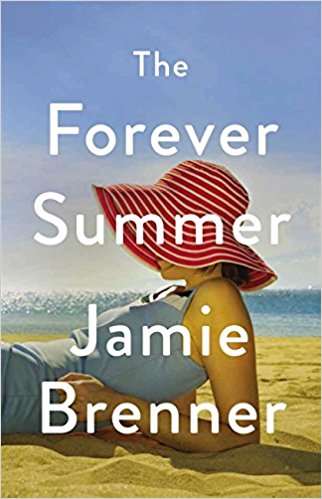 The Forever Summer by Jamie Brenner