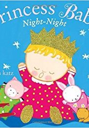 Princess Baby, Night-Night by Karen Katz