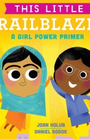 This Little Trailblazer: A Girl Power Primer Board book by Joan Holub