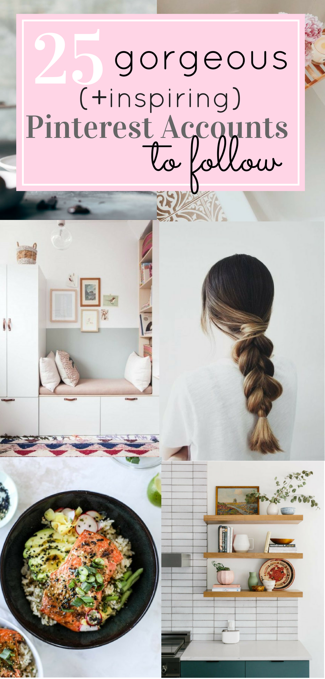 Ready to get inspired? I'm sharing 25 gorgeous (and totally inspiring) Pinterest accounts to follow; a.k.a., my favorites, and those I keep coming back to again and again for inspiration, recipes, fashion, home décor, crafts, awesome quotes, weddings and events, blogging tips,and more. #inspiration | glitterinc.com | @glitterinc