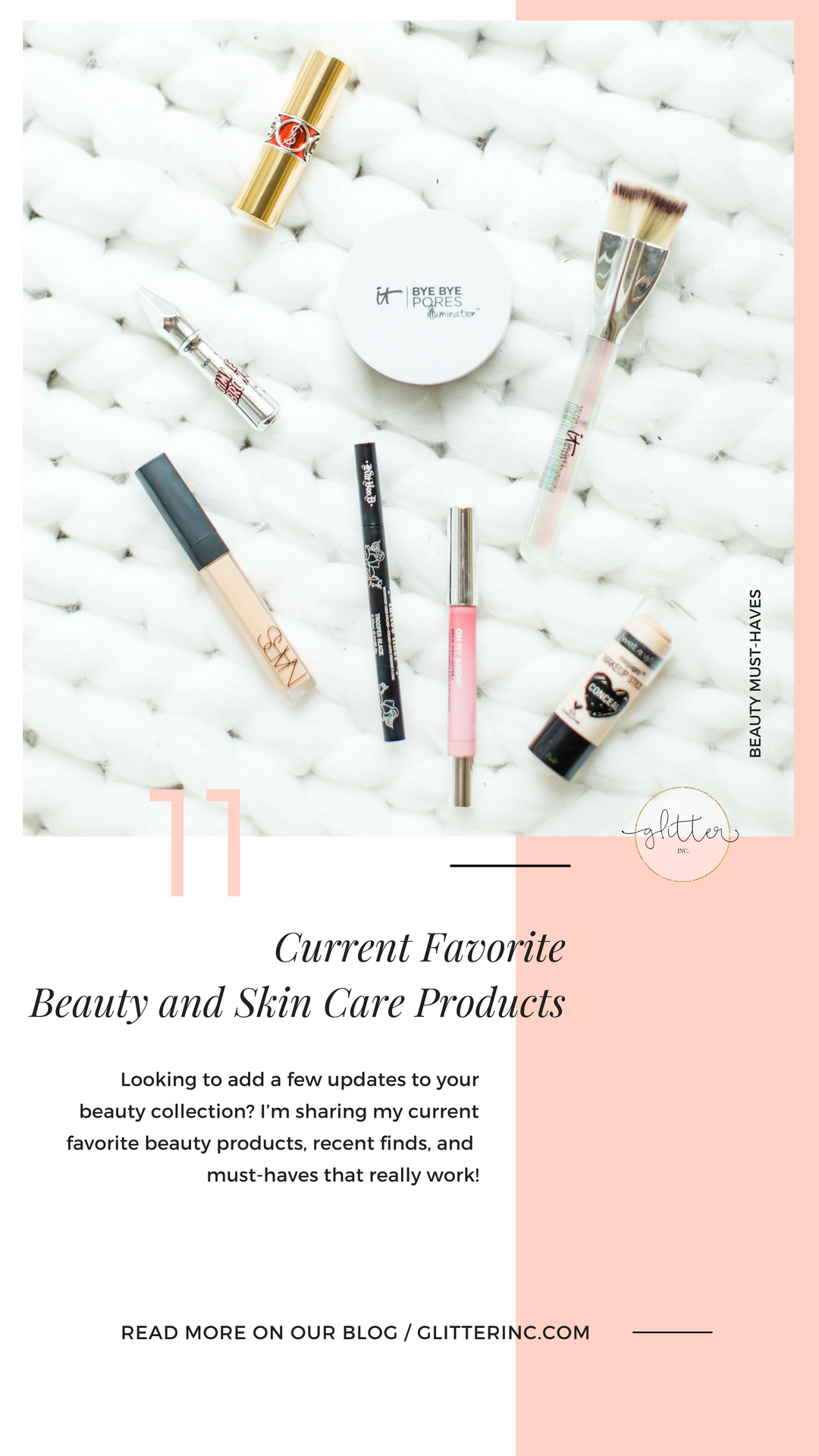 Lifestyle blogger Lexi of Glitter, Inc. shares her current favorite beauty products, including both must-have makeup and skincare products that really work! #beauty #beautymusthaves #beautyfavorites #skincarefavorites #skincare Click through for the details. | glitterinc.com | @glitterinc