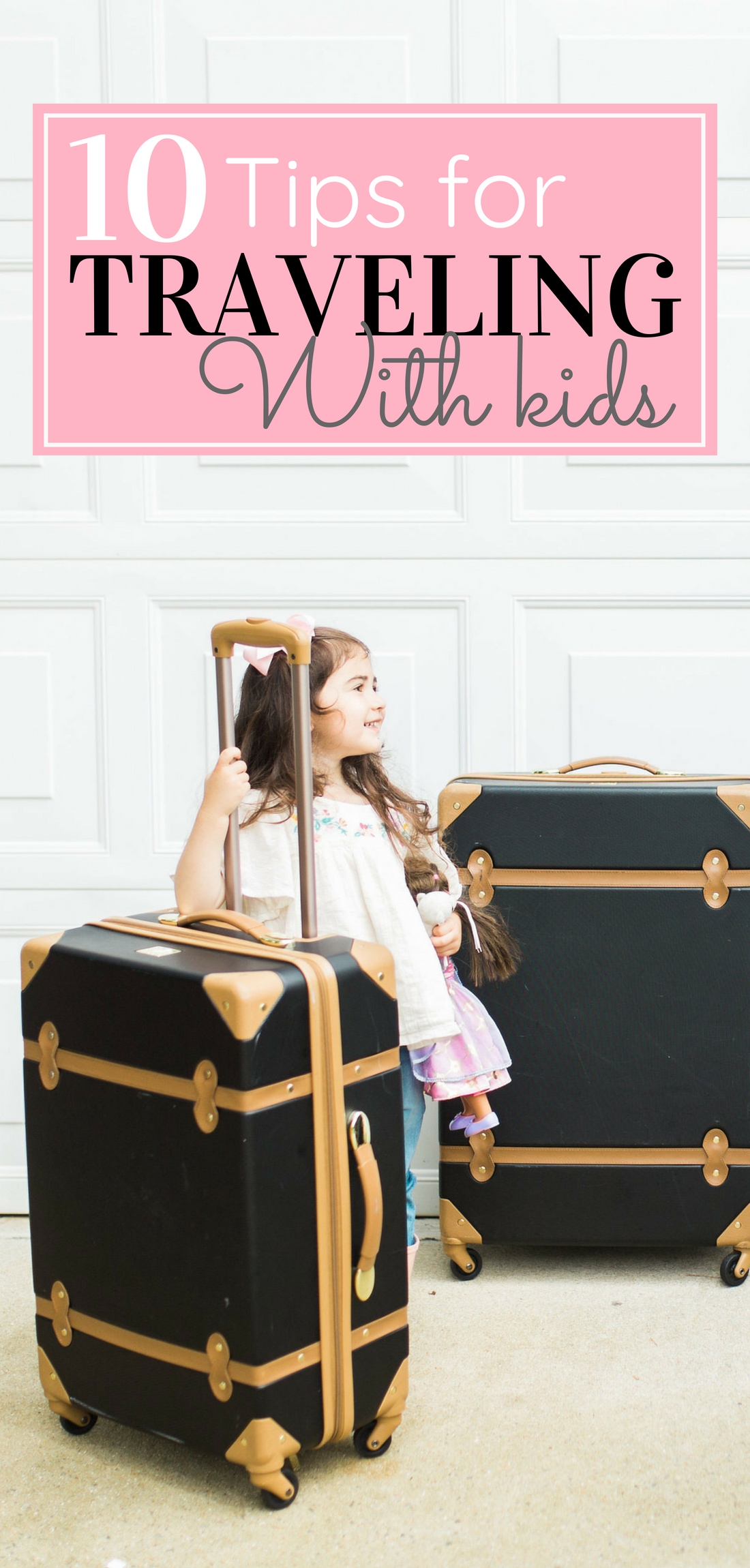 Mom blogger Lexi of Glitter, Inc. shares how to travel with young kids and her 10 best tips and tricks for a smooth road trip or flight. #travelwithkids #travelingwithkids #flyingwithkids #flyingwithbaby #familytrip #roadtrip #travel #vacationtips Click through for the details. | glitterinc.com | @glitterinc
