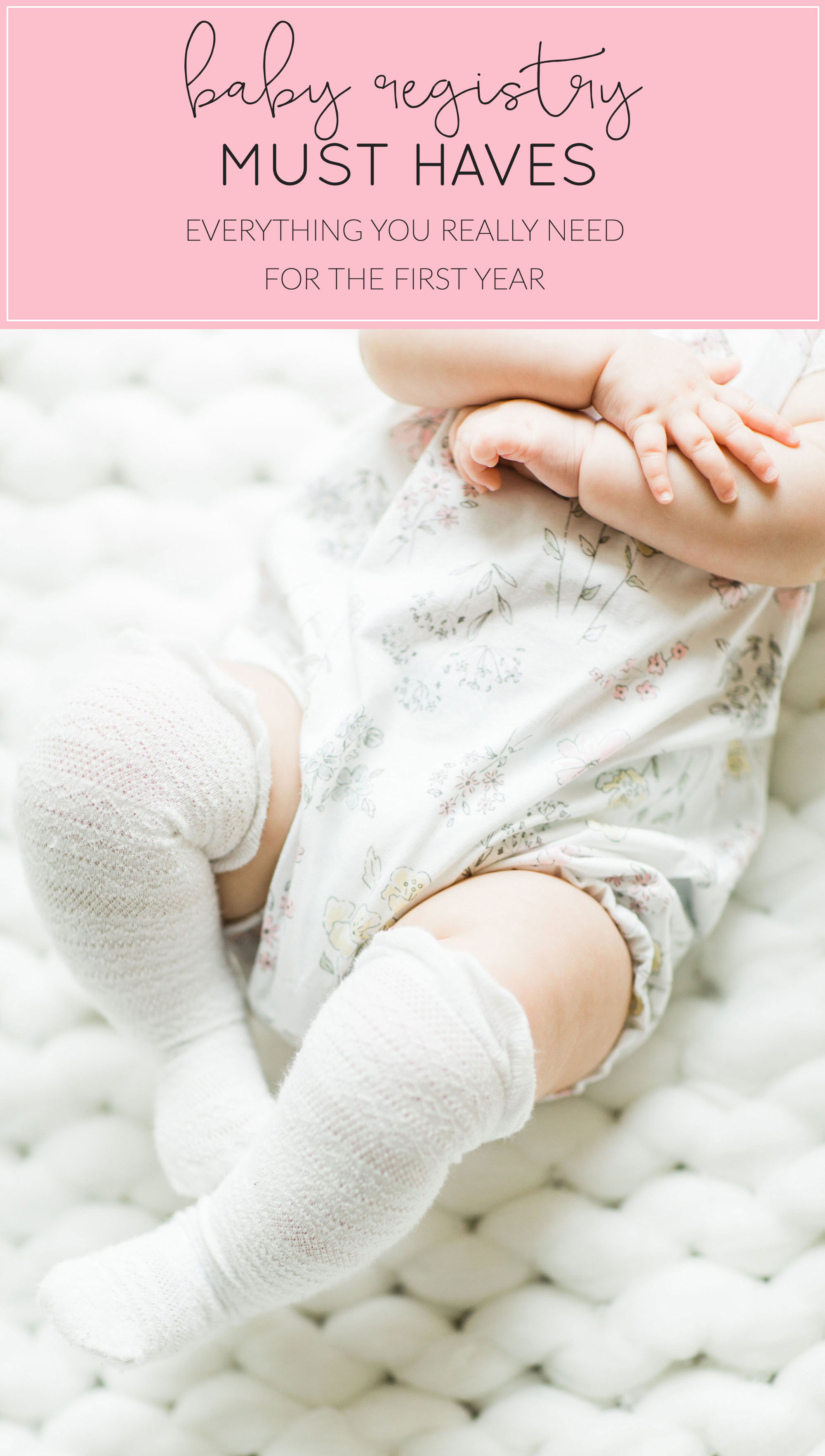 Mom blogger Lexi of Glitter, Inc. shares what baby items were must-haves and essentials for baby's first year, including exactly what to put on a baby registry and why; plus what not to register for. This baby registry checklist is HUGE. Click through for the details. #babyregistry #newbaby #babyessentials #babymusthaves | glitterinc.com | @glitterinc