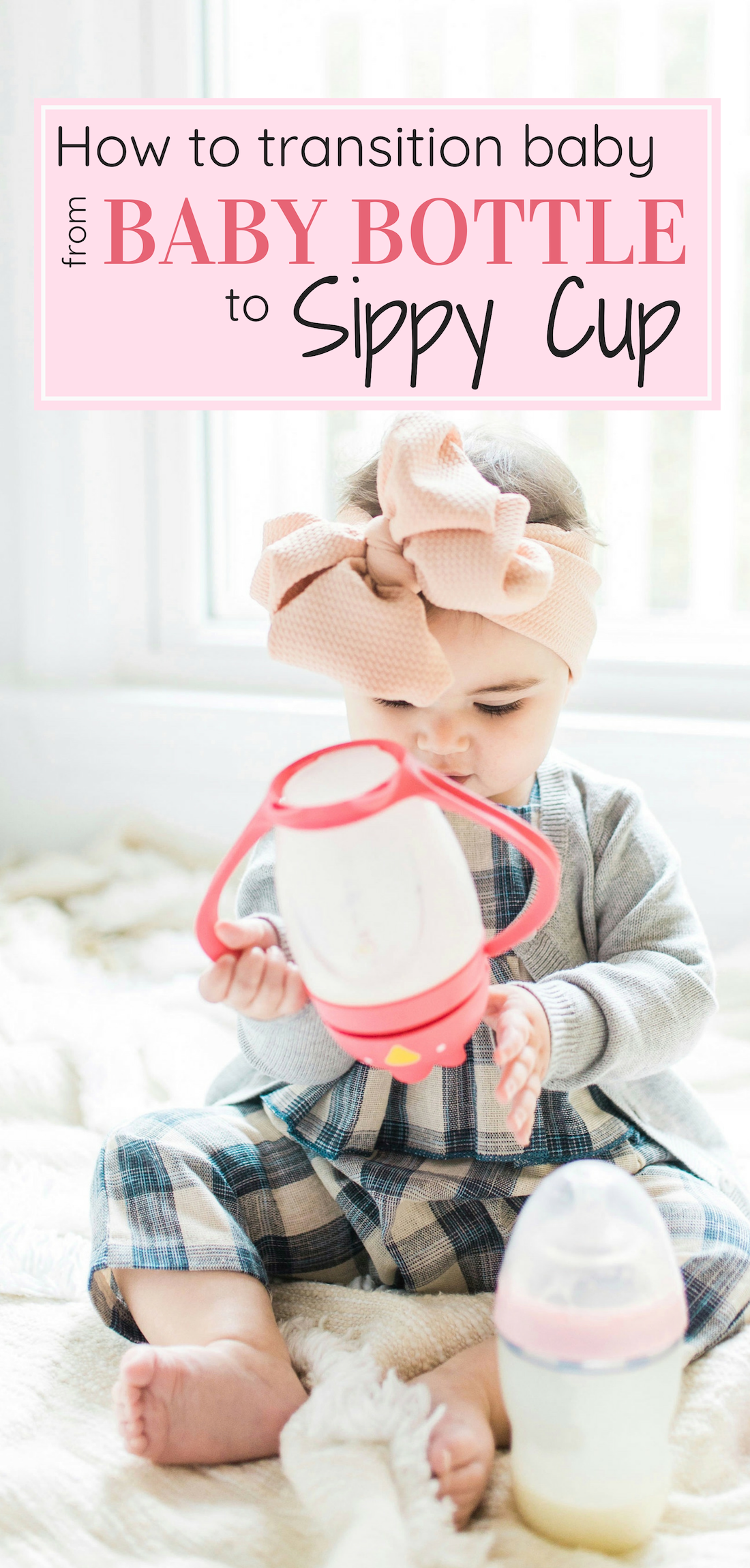 Transitioning your baby from a bottle to a sippy cup CAN be stress-free and fun; and we're breaking down exactly how you can make the switch in just a few easy steps. You've got this, mama. Click through for the details. #sippycup #bottle | glitterinc.com | @glitterinc