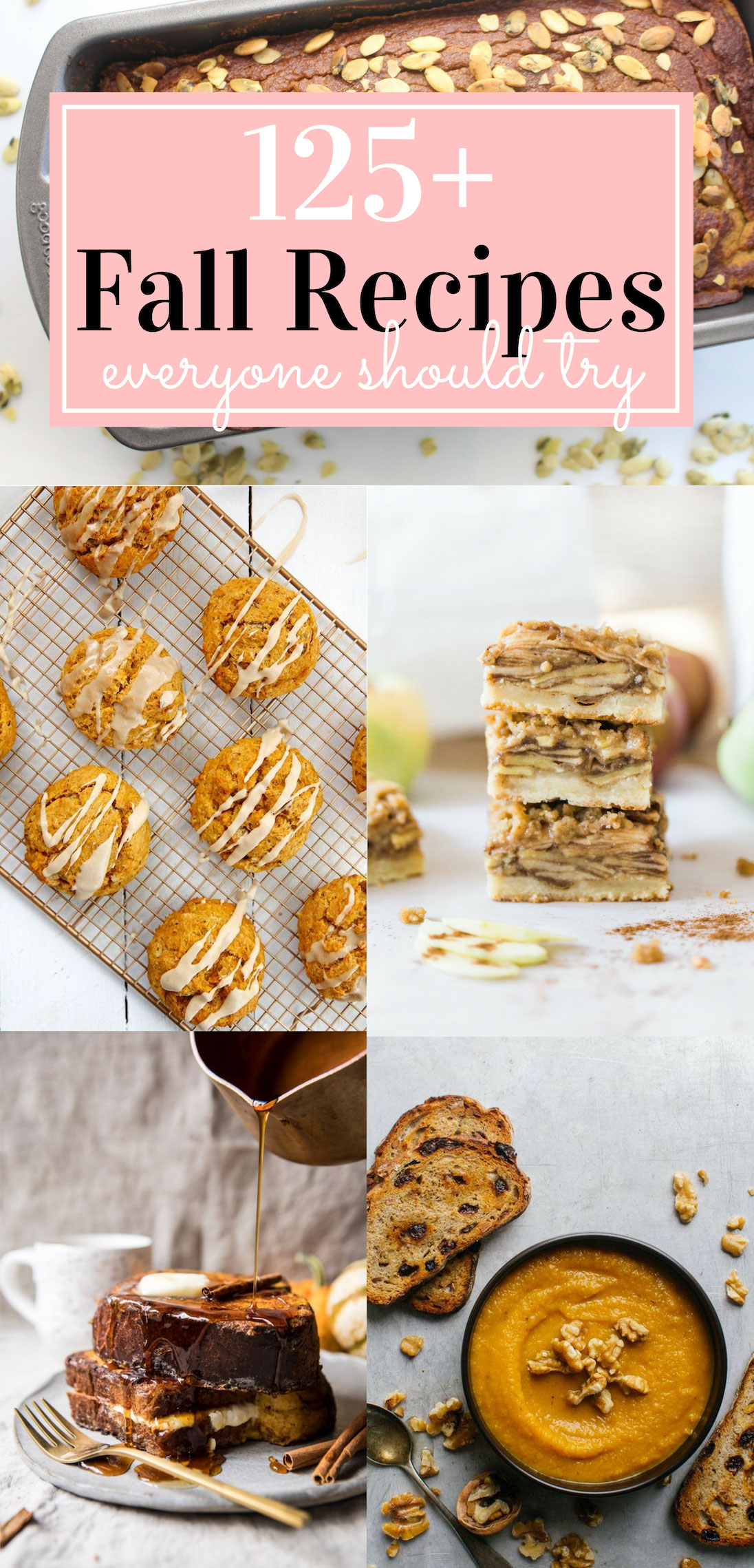 125+ incredible fall recipes that everyone should try. Click through for the recipes. | glitterinc.com | @glitterinc