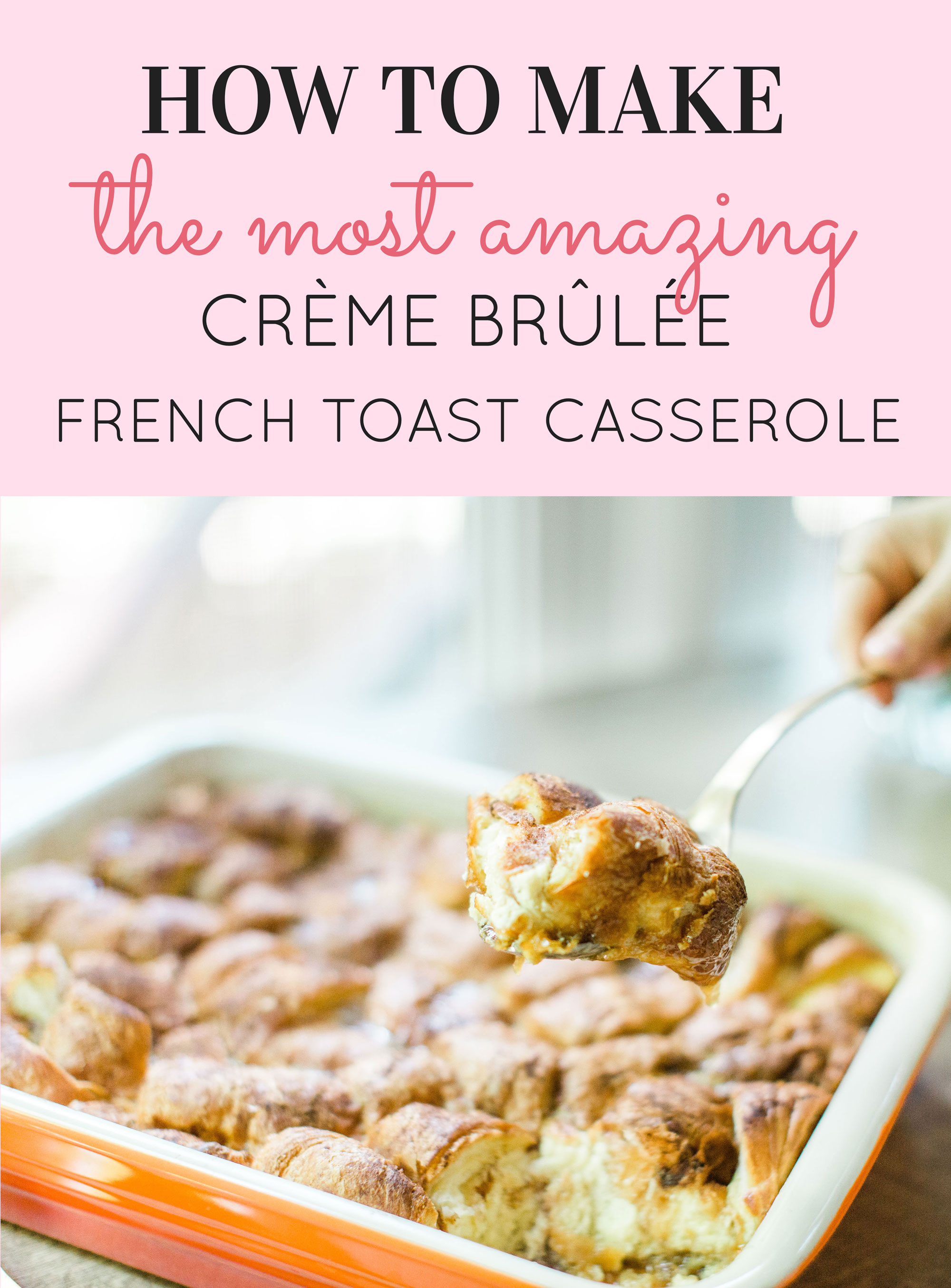 Look no further than this insanely amazing overnight crème brûlée french toast casserole. This decadent dessert has been a staple at our family brunches for years, and with this one special tweak, we've managed to make it even better. Read on for the details! Click through for the recipe. #cremebruleefrenchtoast #cremebruleefrenchtoastcasserole | glitterinc.com | @glitterinc