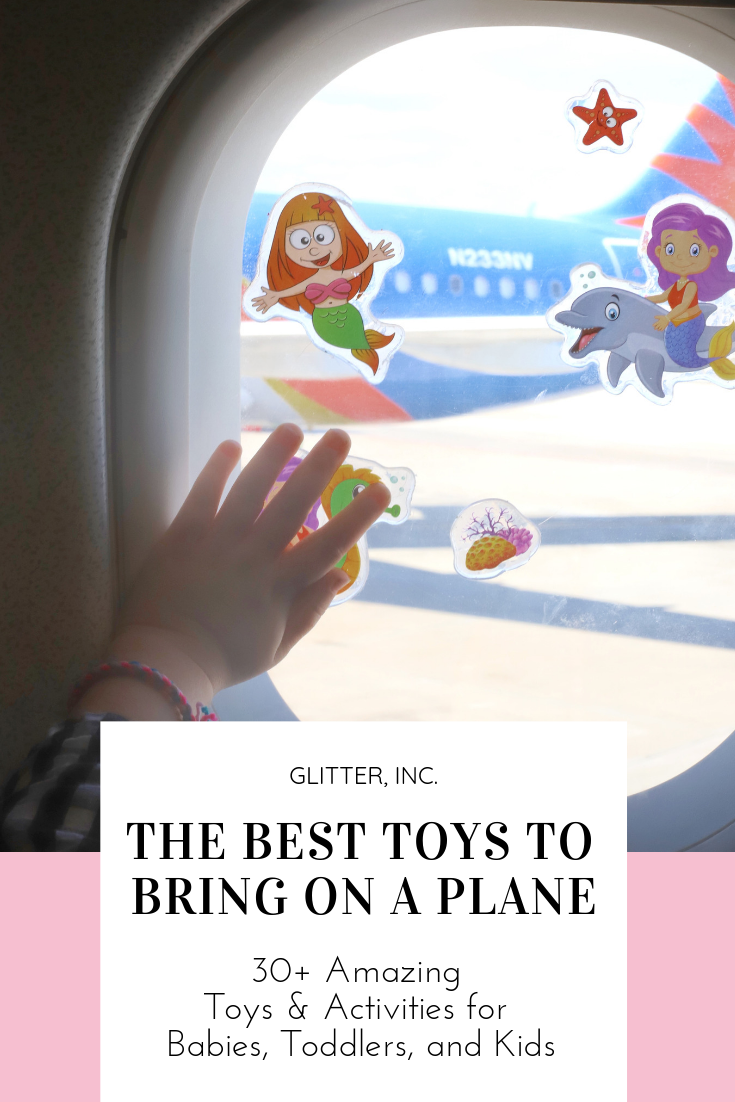 Consider this the ultimate guide to the very best toys, games, and activities to bring on a plane for your babies, toddlers, and kids. #travelwithkids #travel #flyingwithkids #flyingwithbaby #traveltoys #planetoys #airplanetoys #whattobringonaplane | glitterinc.com | @glitterinc