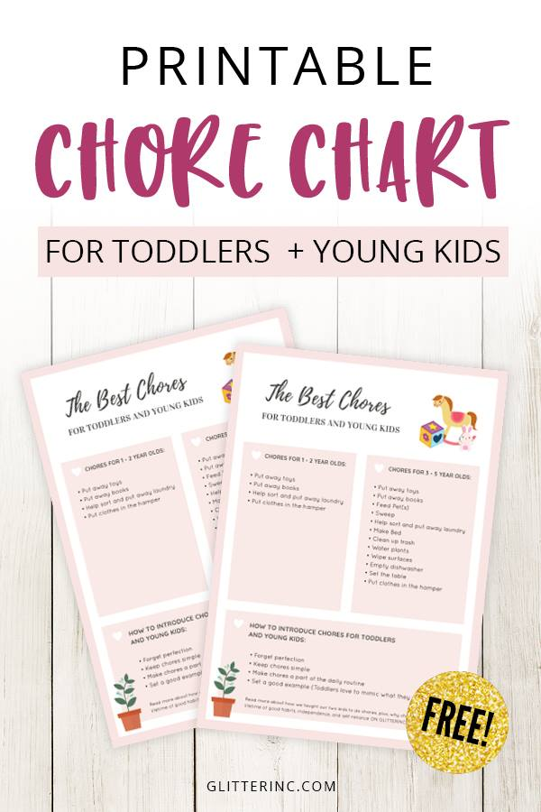 The best chores for toddlers and How to Introduce Chores to Kids - Free Printable Chore Chart PDF | glitterinc.com | @glitterinc