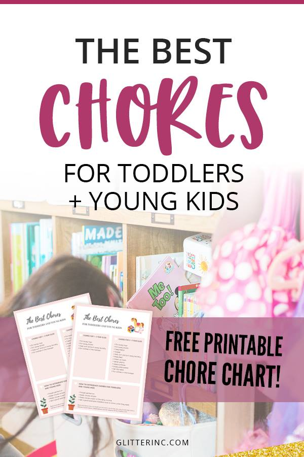 The best chores for toddlers and How to Introduce Chores to Kids - Free Printable Chore Chart PDF   glitterinc.com   @glitterinc