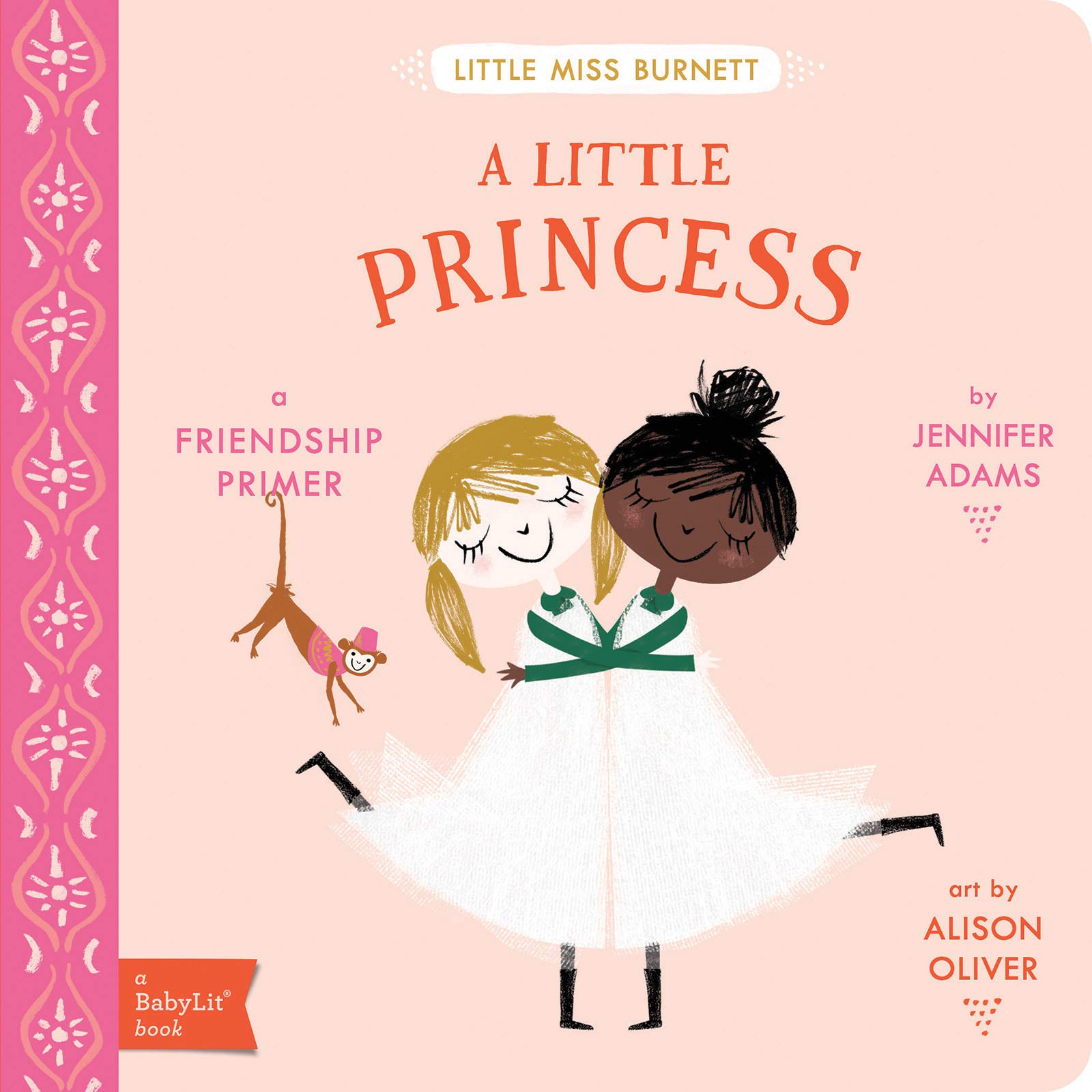 A Little Princess: A BabyLit Friendship Primer