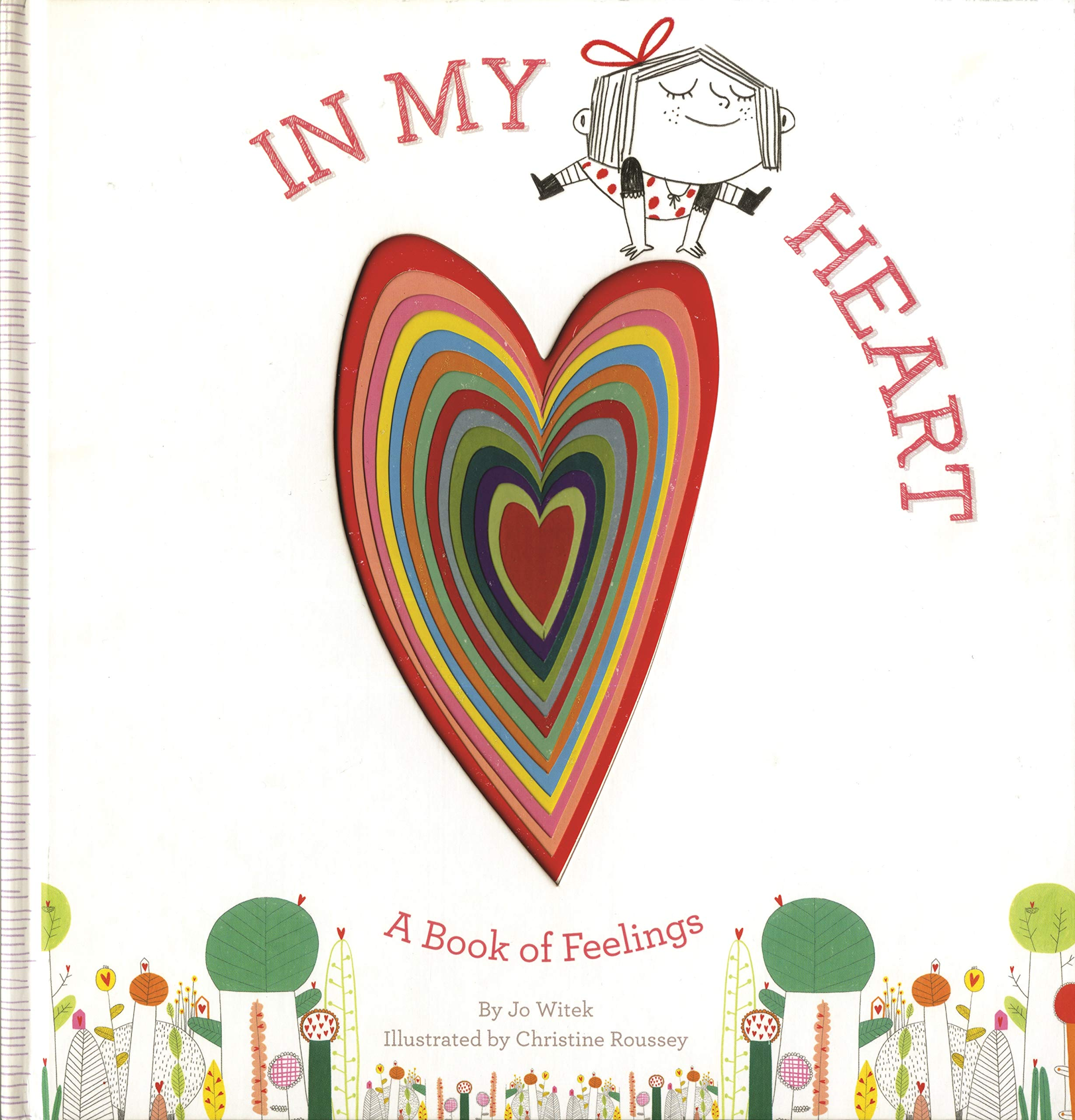 In My Heart: A Book of Feelings - Valentine's Day Books for Kids