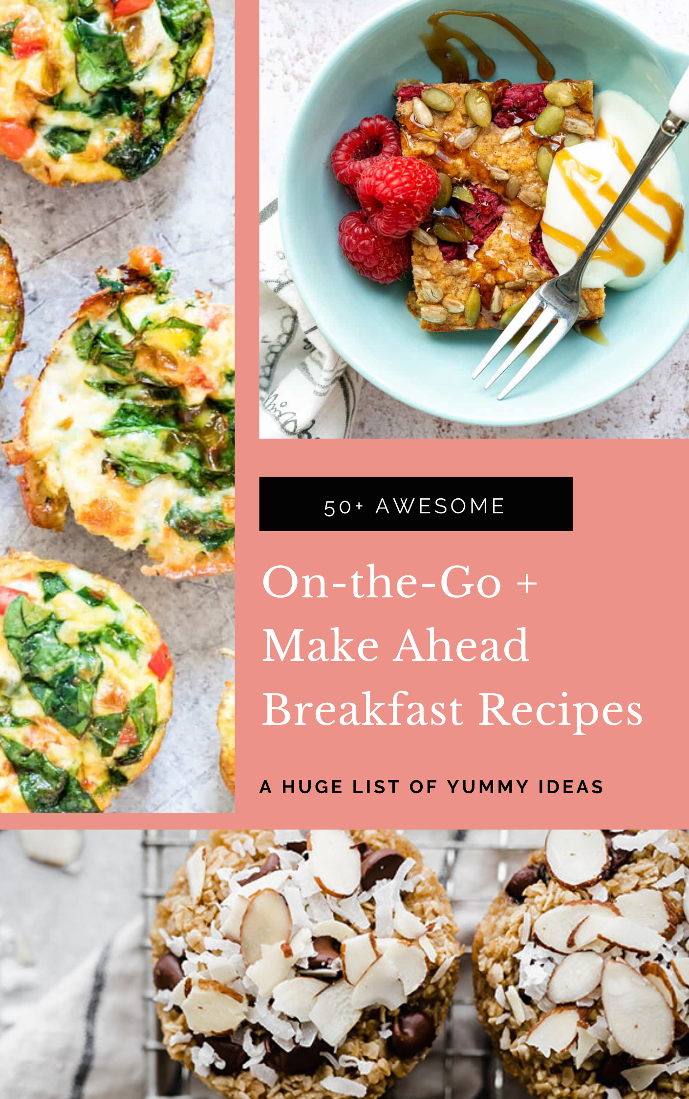 On-the-Go and Make-Ahead Breakfast Recipes