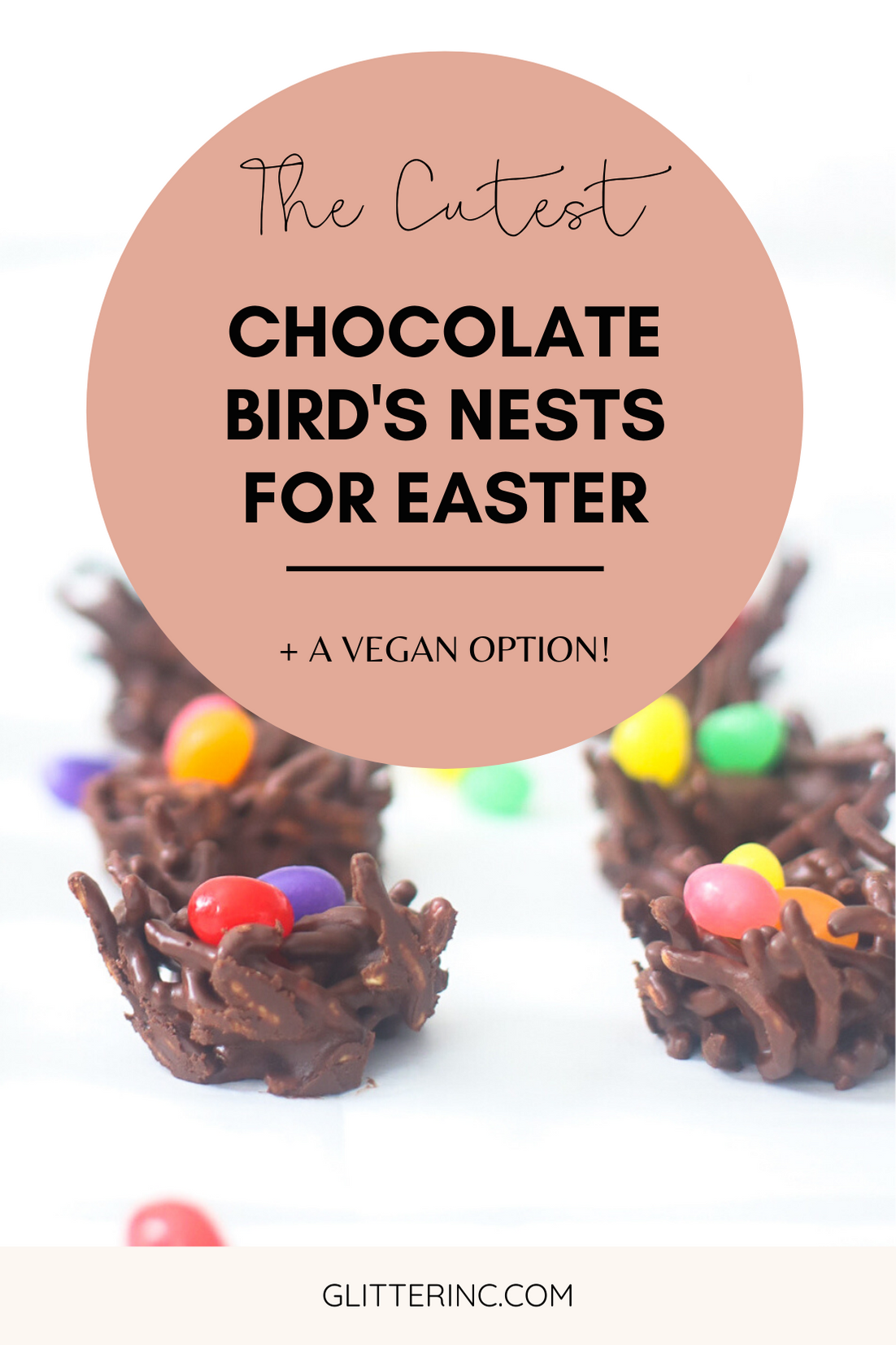 Celebrate Easter and spring with these adorable no-bake chocolate birds nests. The recipe is super simple to make, totally kid-friendly, and with a few easy tweaks, your chocolate bird's nest can be made totally vegan! | glitterinc.com | @glitterinc