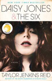 Daisy Jones & the Six by Taylor Jenkins Reid
