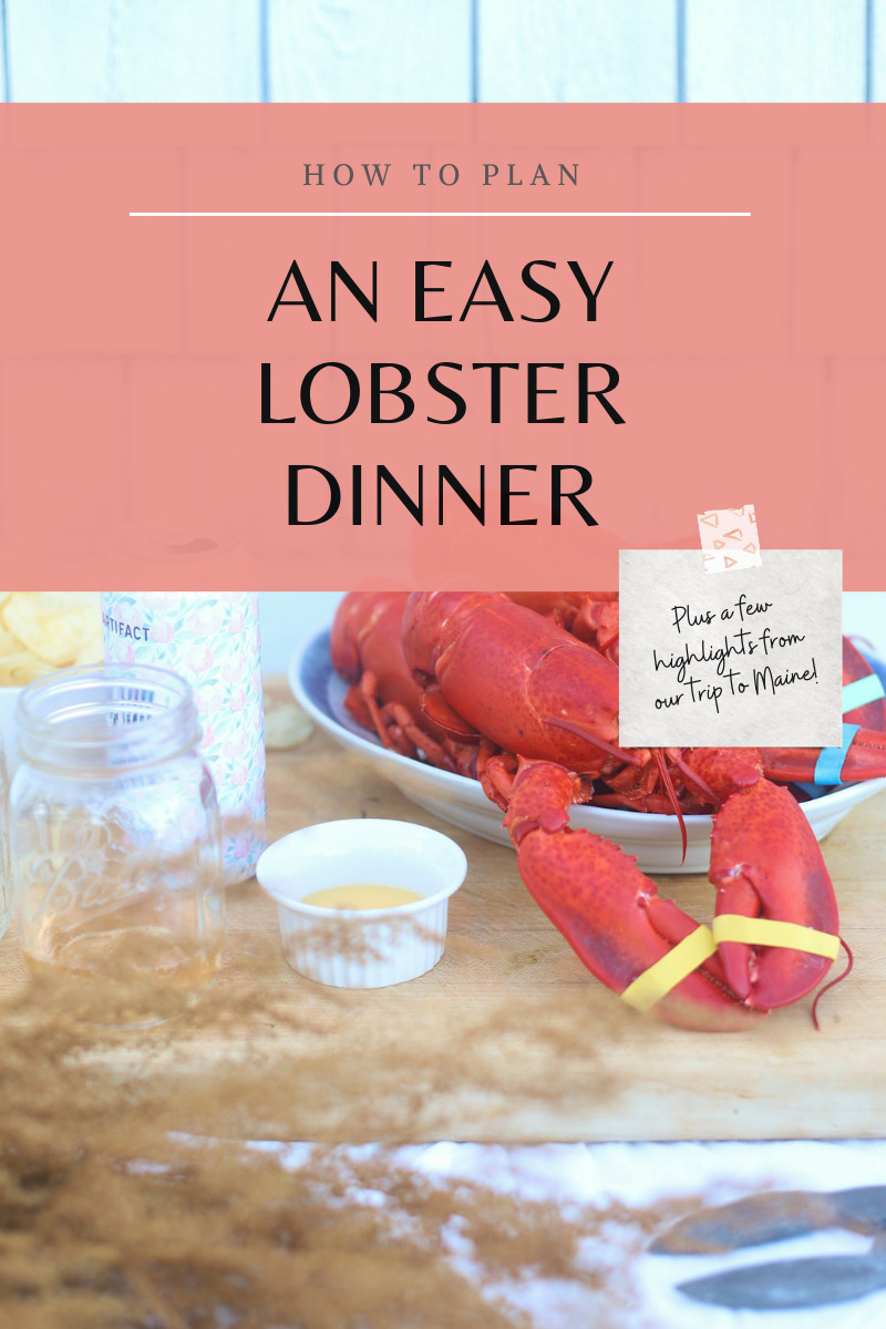A few Highlights from our family trip to Maine and how to plan the easiest end of summer lobster dinner party! | @glitterinclexi | GLITTERINC.COM