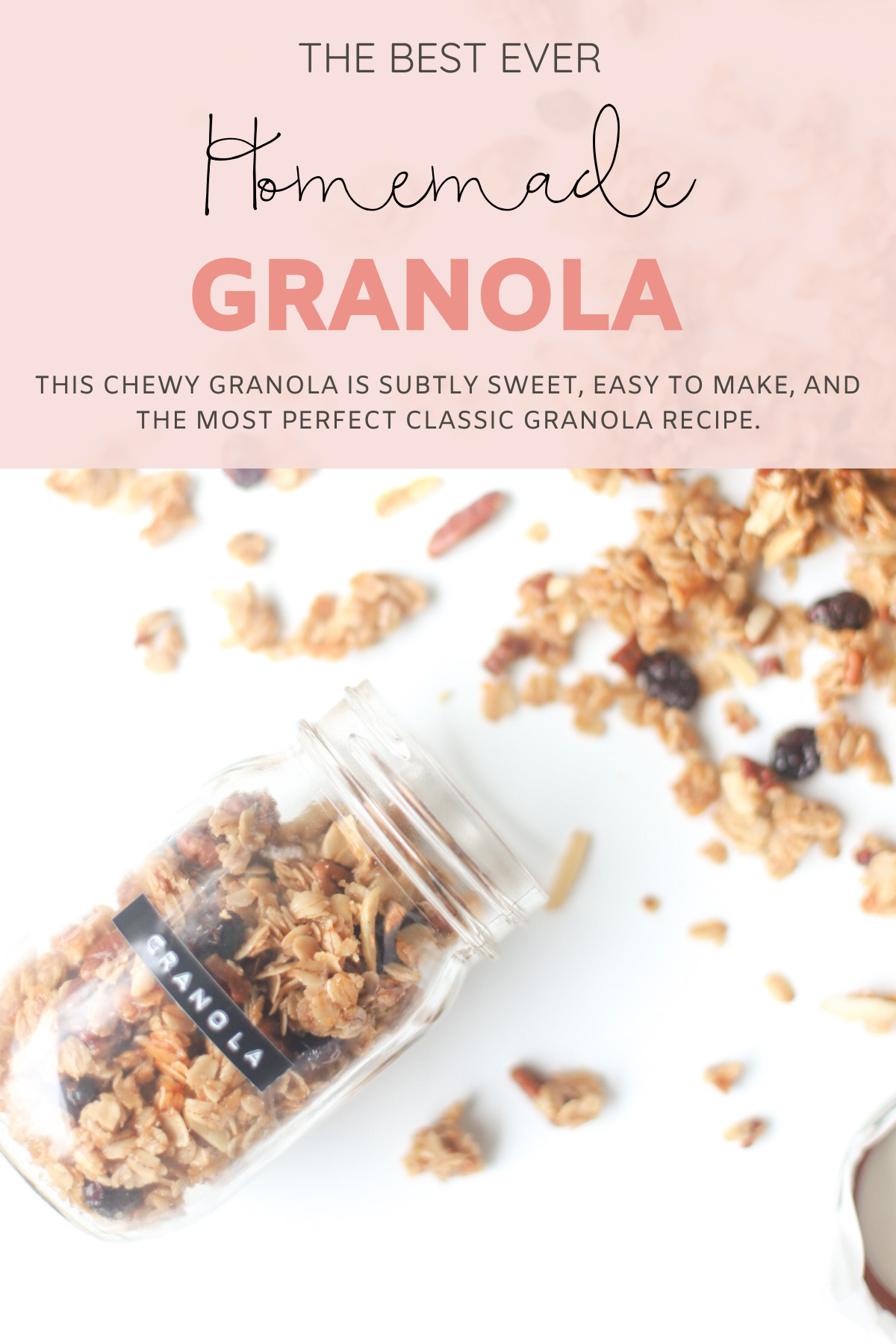 Homemade Classic Granola - Our Favorite Chewy, Cookie-Like Go-To Granola - Add in Your Favorite Nuts, Seeds, and Dried Fruit to Make this granola recipe totally customized! | @glitterinclexi | GLITTERINC.COM