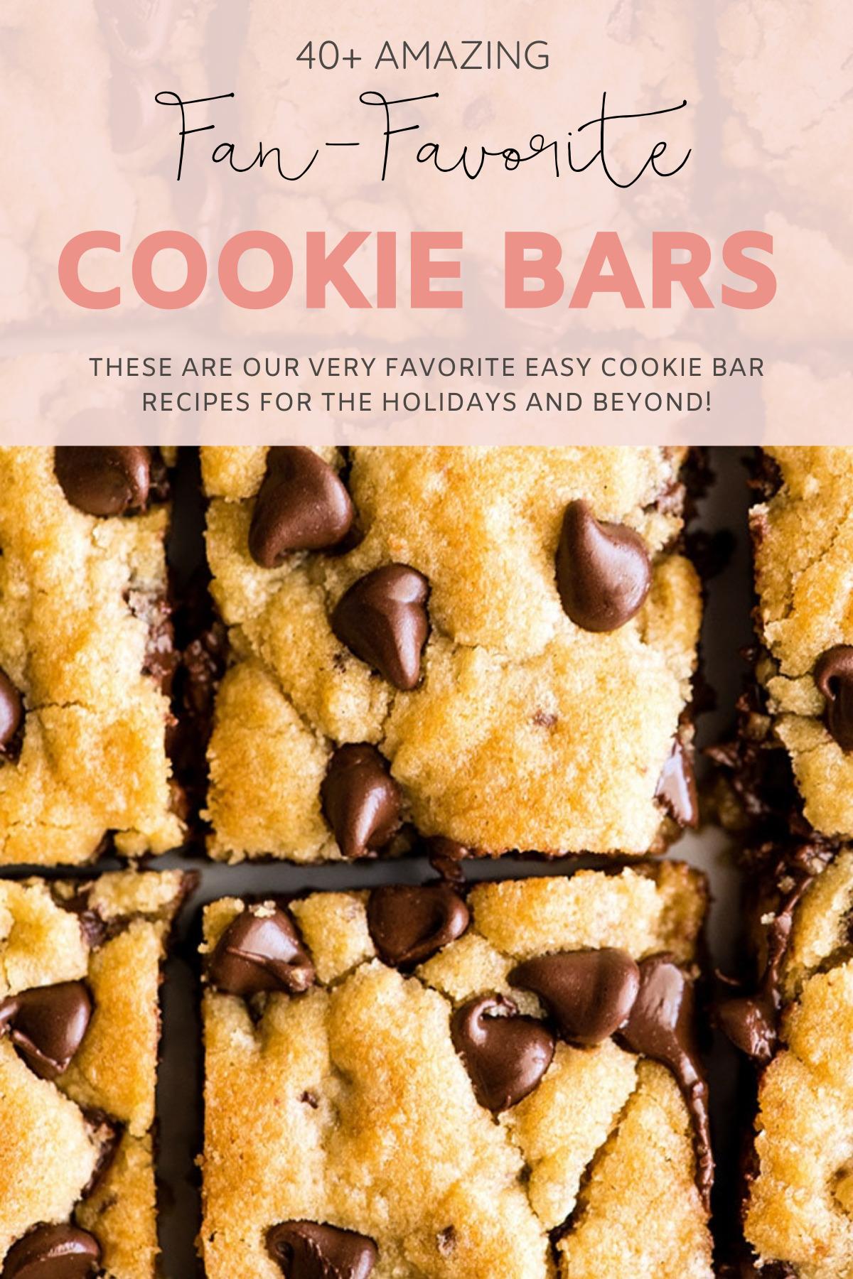 40+ Amazing Cookie Bars Recipes