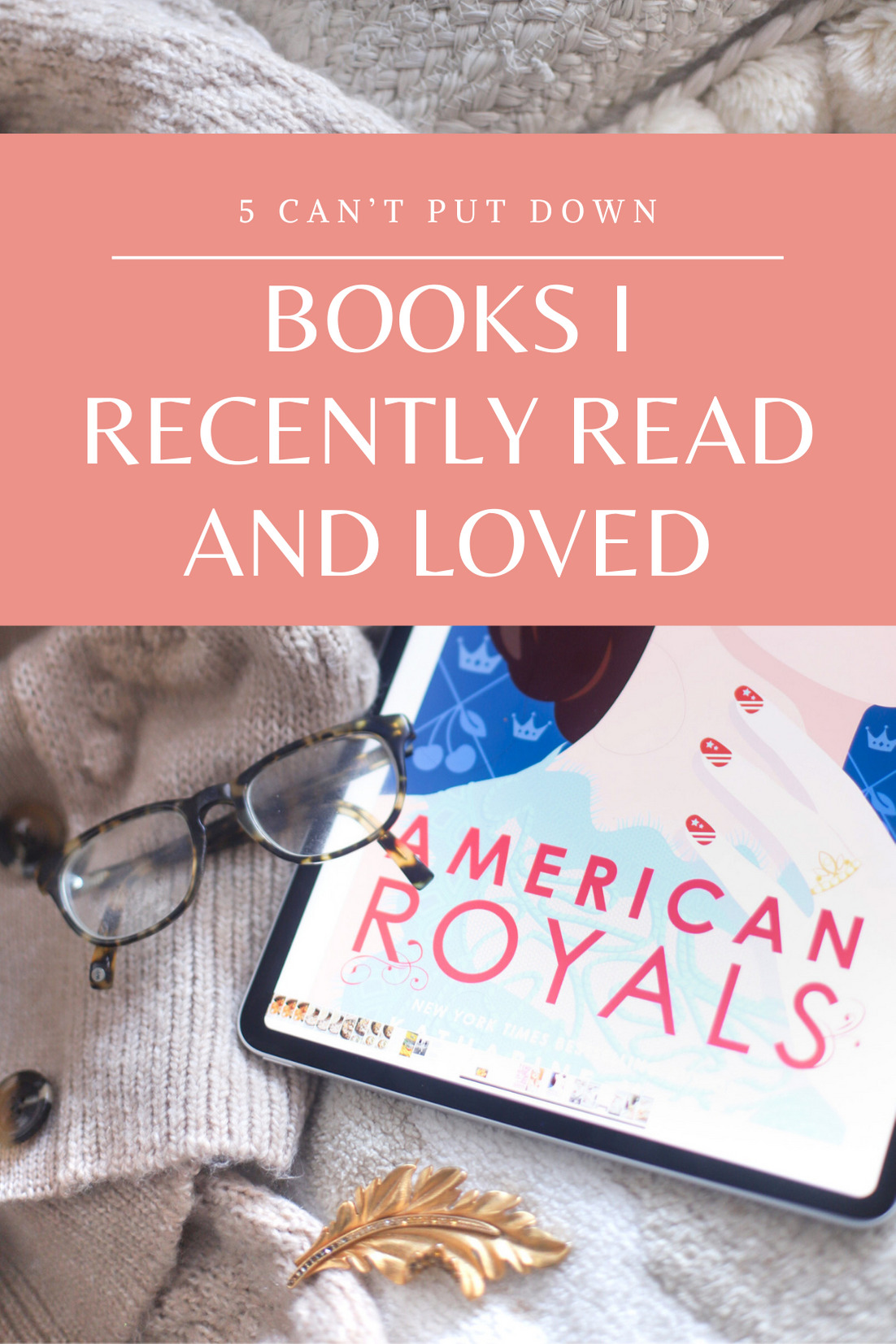 5 Books I Recently Read and Loved - Book Recommendations | @glitterinclexi | GLITTERINC.COM