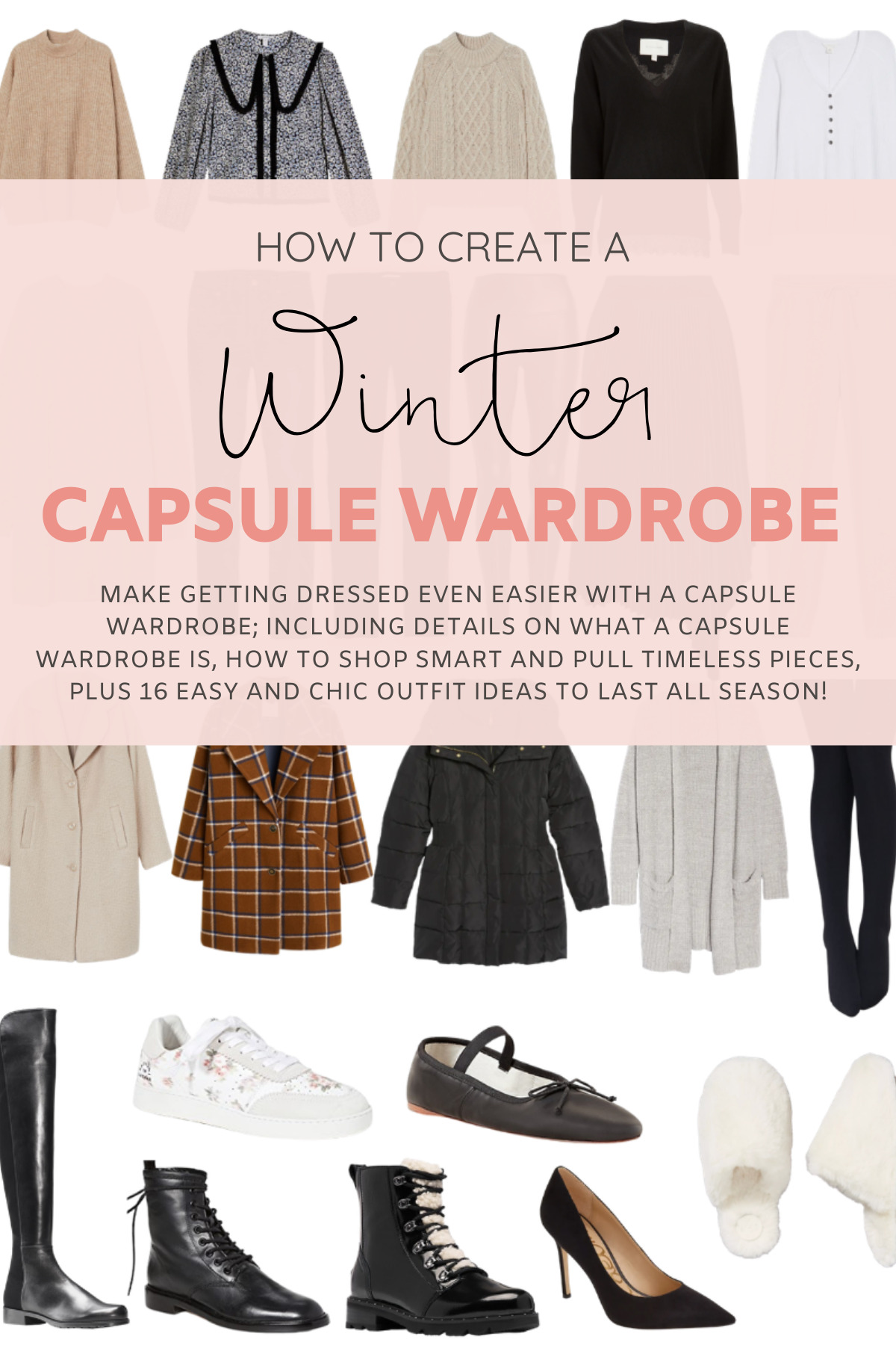 The Winter Capsule Wardrobe - Plus so many outfit combinations styled from the same curated collection! | @glitterinclexi | GLITTERINC.COM