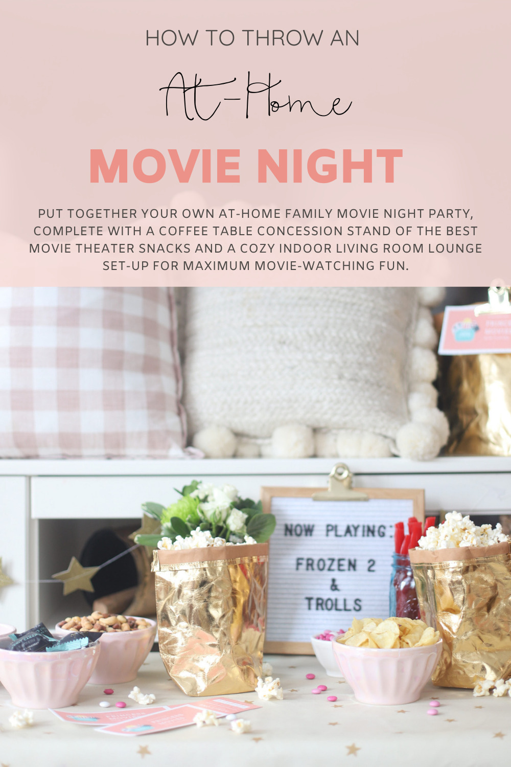 At-Home Family Movie Night Party | Building Our Own Cozy Indoor Living Room Theater | Movie Theater Snacks Concession Stand on the Coffee Table | Theatre Treat Board | @glitterinclexi | GLITTERINC.COM