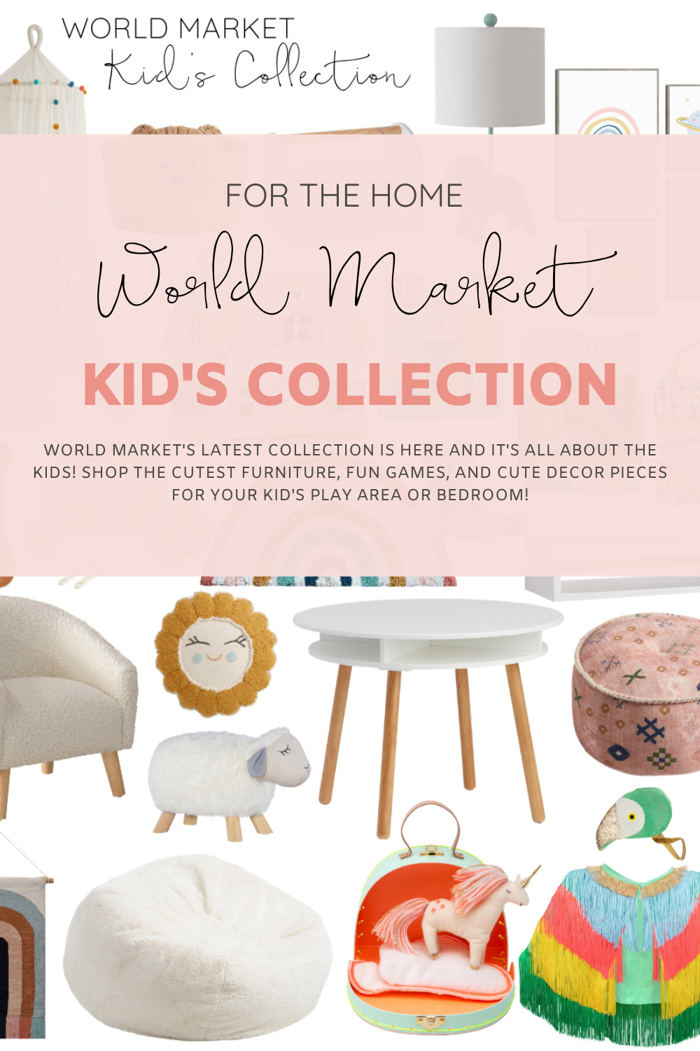 World Market Kids Collection Favorites // The new collection is full of the cutest furniture, beautiful and fun toys and games, and stylish décor pieces and storage for your kid's play area or bedroom! | @glitterinclexi | GLITTERINC.COM