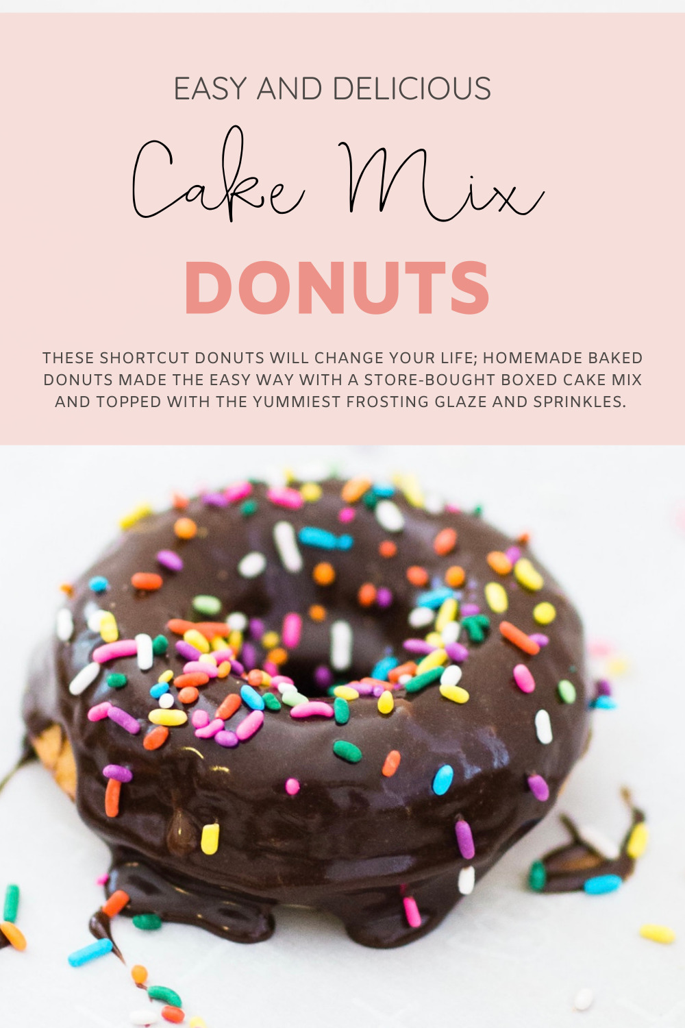 These shortcut donuts will change your life; homemade baked donuts made the easy way with a store-bought boxed cake mix and topped with the yummiest frosting glaze and sprinkles. Including our favorite simple frosting hack! | @glitterinclexi | GLITTERINC.COM