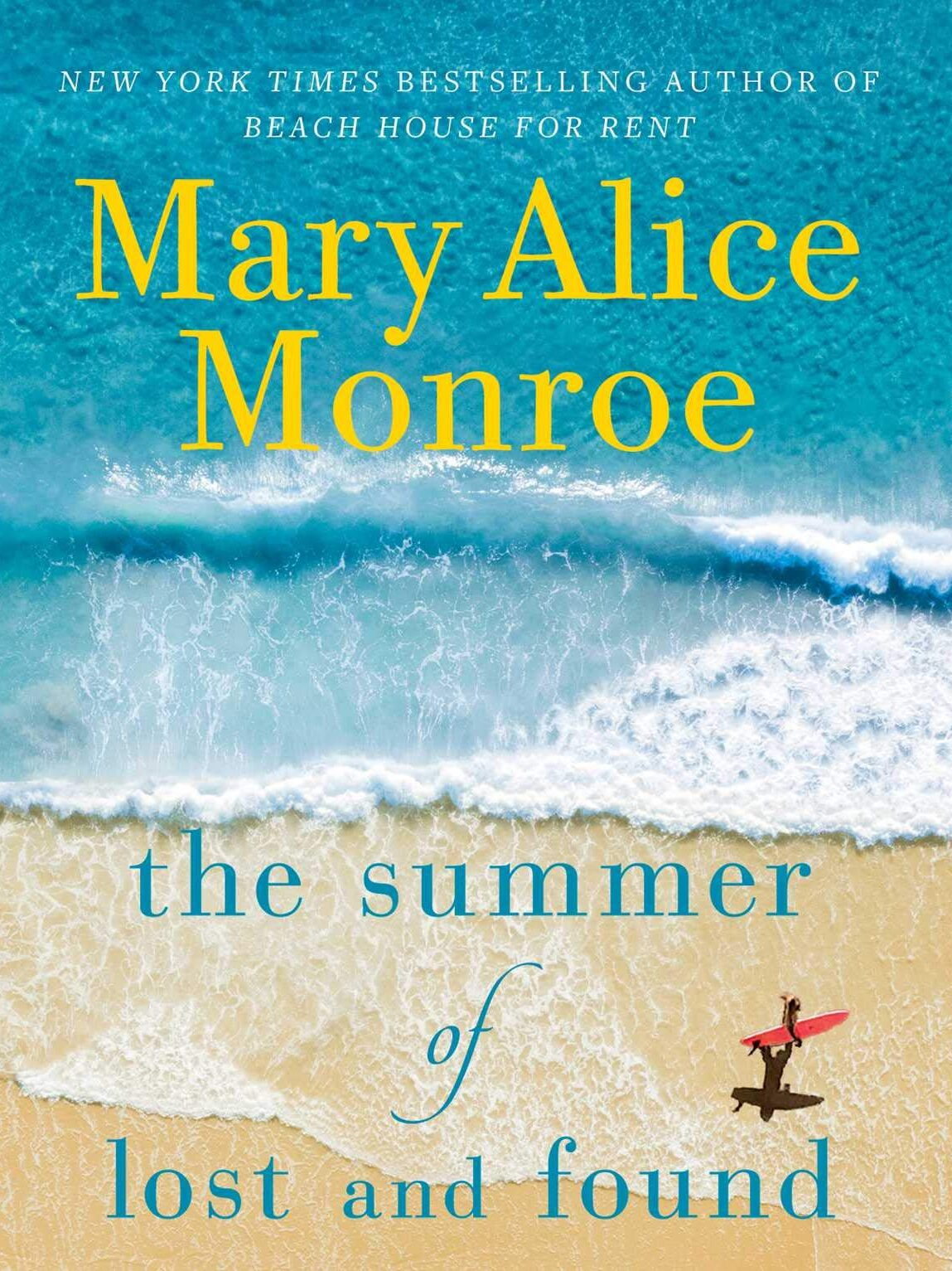 cover of The Summer of Lost and Found by Mary Alice Monroe for Vacation Books