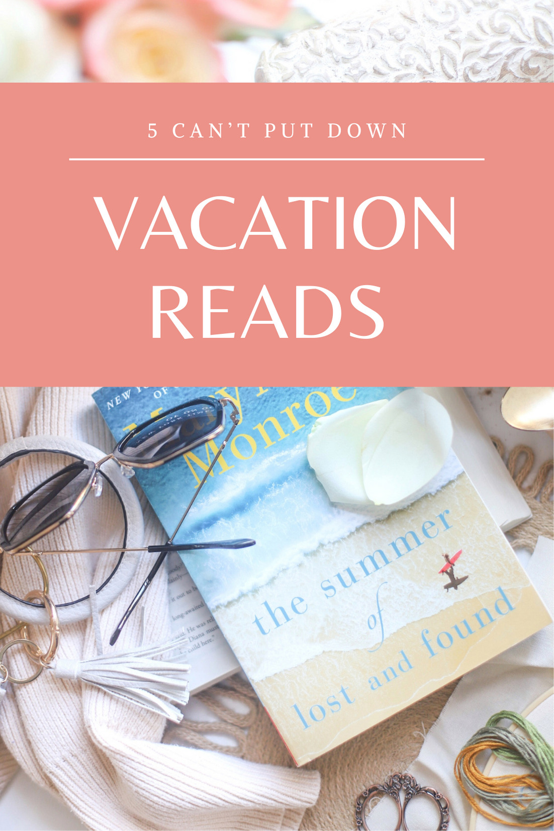 book with text 5 Can't Put down vacation reads