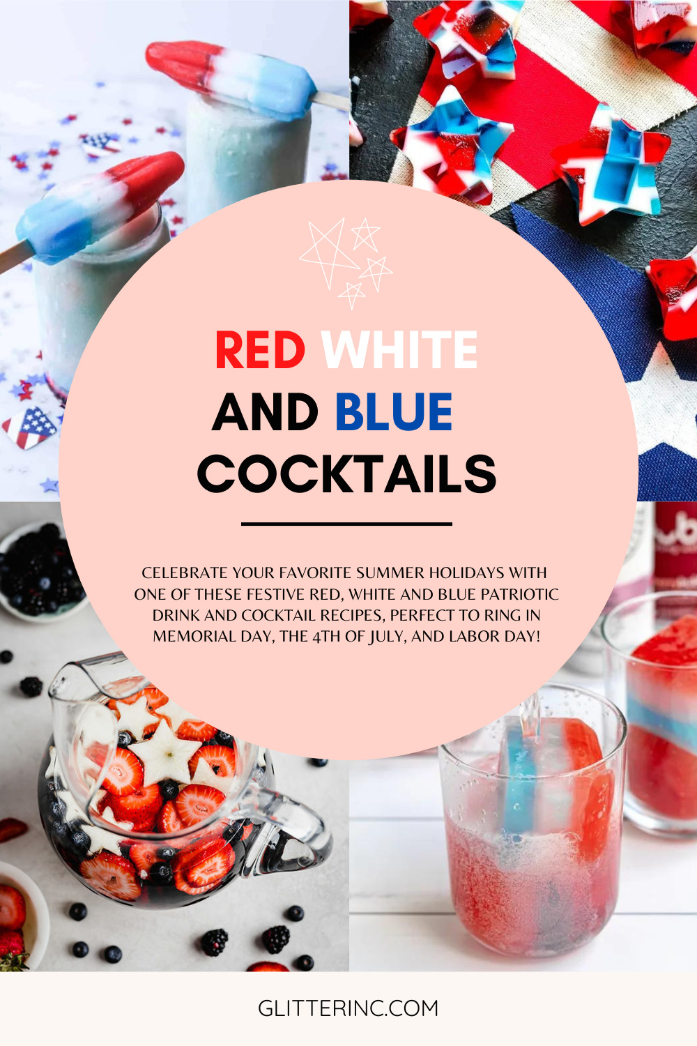 collage of Patriotic Drink and Cocktail Recipes