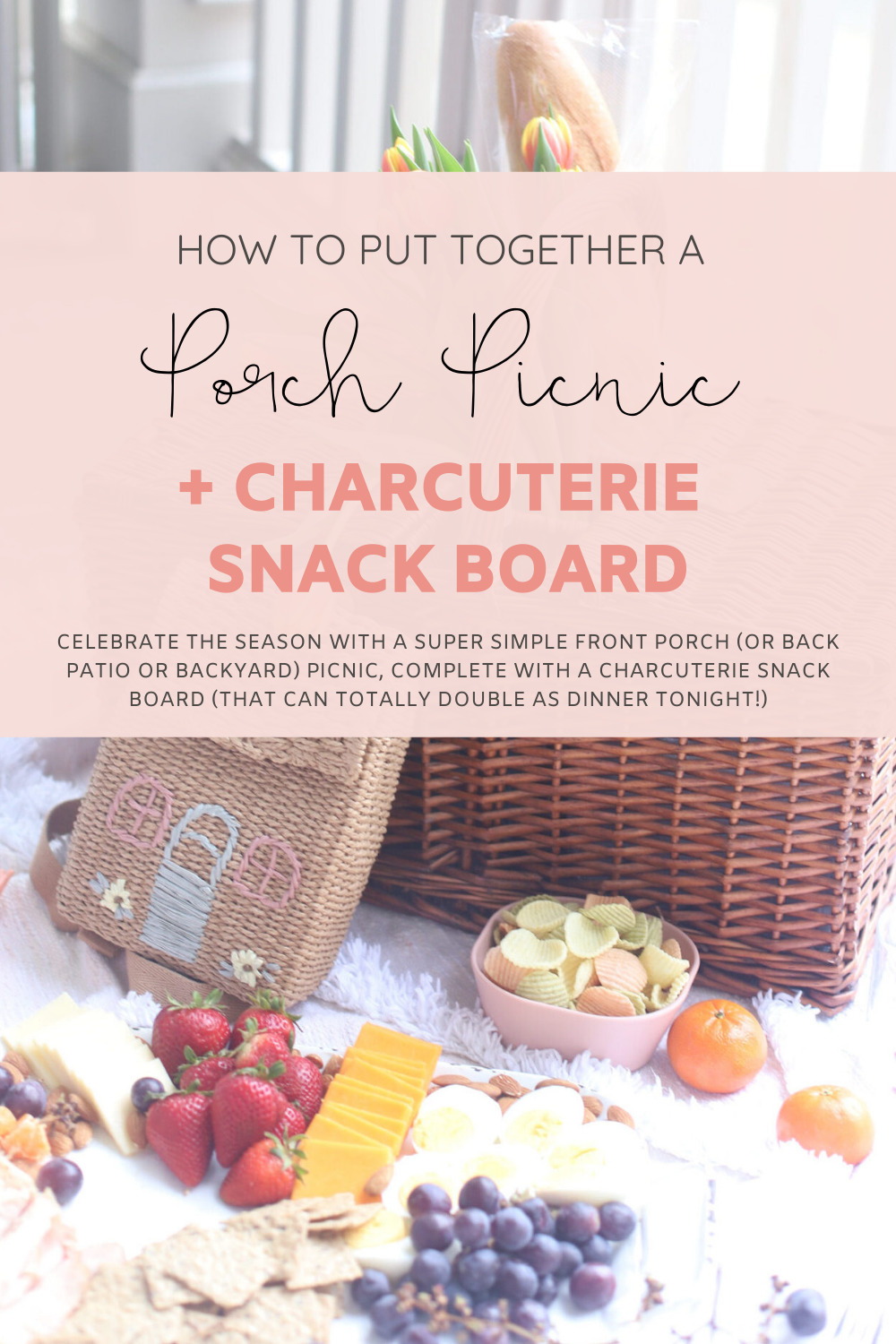 How to Throw a Super Simple Front Porch Picnic Including a Kid-Friendly and Delicious Snack Charcuterie Board | @glitterinclexi | GLITTERINC.COM