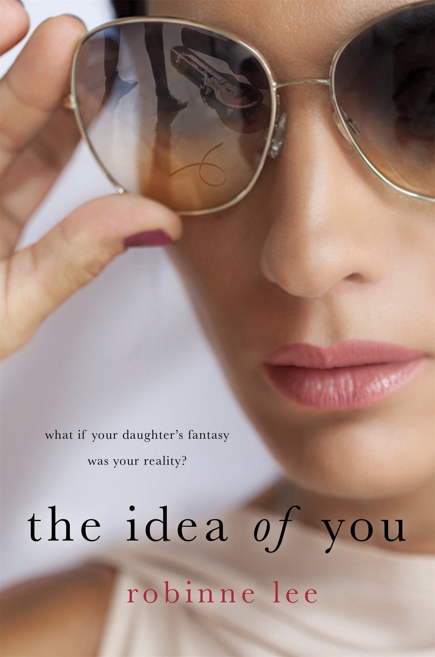 cover of The Idea Of You Paperback by Robinne Lee