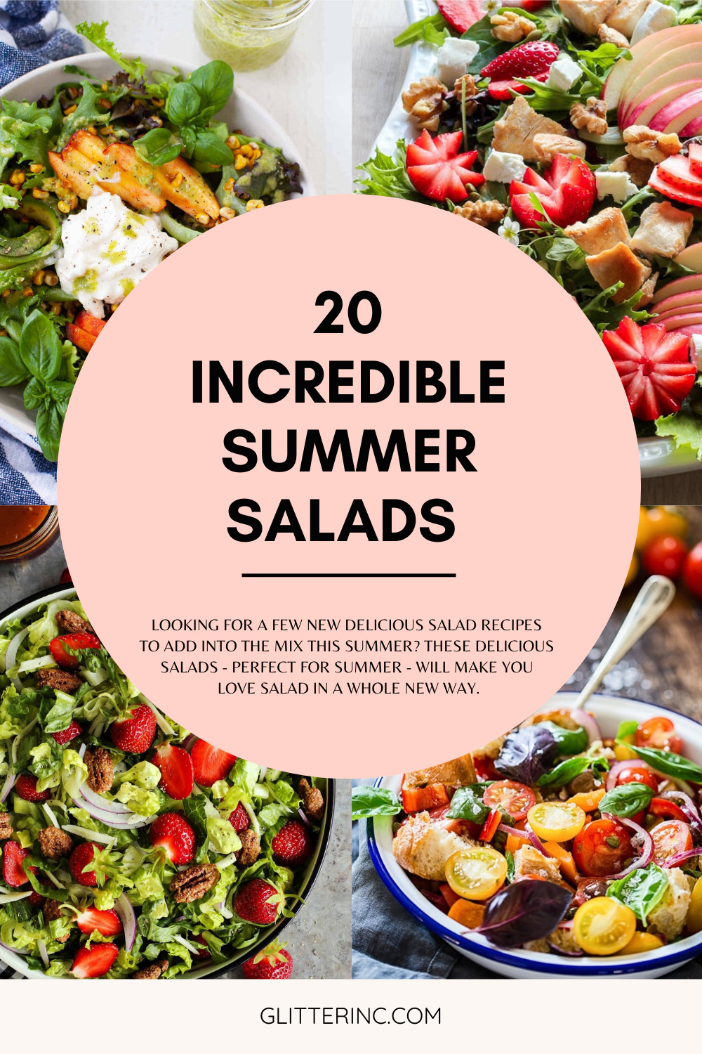 20 Incredible Summer Salad Recipes With Fresh Produce and Homemade Dressing - Salads - GLITTERINC.COM